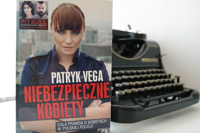 """Nasza recenzja: Patryk Vega """"Niebezpieczne kobiety"""""""